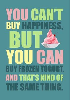 Oh baby we both see happiness when we get our yogurt fix