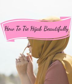 How to Tie a Hijab in Easy and Stylish Way for Girls