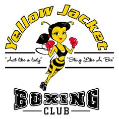 Yellow Jacket Boxing Club S New Logo Design Love The Feminine Bee In This Act Like A Lady But Sting Like A Be Sports Logo Design Logo Design Sting Like A Bee
