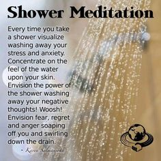 Shower Meditation, for those super on the go, focus for these short minutes and let the water cleanse your mind, soul, and body.