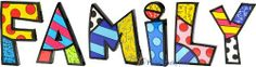 """FAMILY Word Art for Table Top or Wall by Romero Britto by Romero Britto. $121.99. Custom Word arranged by Picky Picky me. Polystone Sculpture for Table Top or Wall. Letters are individually gift boxed in Britto box.. Romero Britto. Bring the FAMILY together in any room with this Romero Britto FAMILY word art. This art can be used as a table decoration or wall hanging. Each letters average size is 5""""H x 6""""W x 1""""D."""