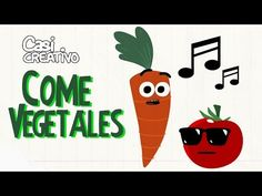 Come vegetales | Casi Creativo - YouTube