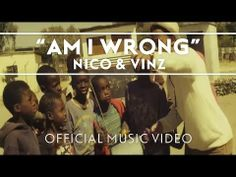 ▶ Nico & Vinz - Am I Wrong [Official Music Video] - YouTube