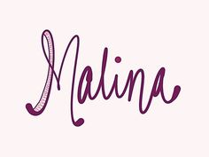 "Malina. ""Mah-LEE-nah"" This name means 'raspberry' in several Eastern European languages. It is also a Scottish female version of Malcolm. See more baby name pins at http://www.pinterest.com/meggiemaye/for-love-of-names/"