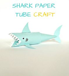 Shark Paper Tube Craft. Fun for kids celebrating Shark Week!