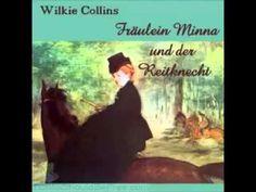 FRAEULEIN MINNA UND DER REITKNECHT EROTIK Wilkie Collins Hoerbuch Deutsc...