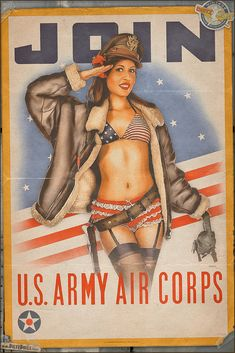propaganda_pinups___join_the_us_army_air_corps_by_warbirdphotographer-d6pzbub.jpg (667×1000)