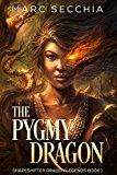 Free Kindle Book -   The Pygmy Dragon (Shapeshifter Dragon Legends Book 1) Check more at http://www.free-kindle-books-4u.com/childrens-ebooksfree-the-pygmy-dragon-shapeshifter-dragon-legends-book-1/