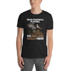 2f8249d5 Dear Football Players Shirt, Dirt Bike, Dirt Bike Shirt, Funny, Shirt,