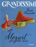 Mozart: genio della musica / Davide Morosinotto