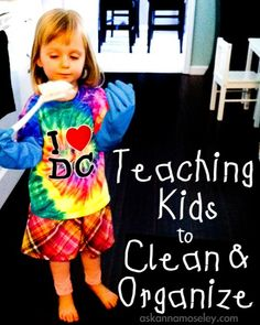Ideas for teaching kids to clean and organize - Ask Anna