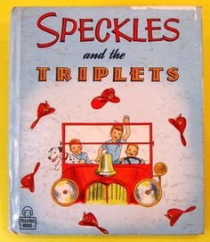 Speckles and The Triplets Vintage Whitman Tell A Tale Mark, Teddy, Ann- Mary Stevens