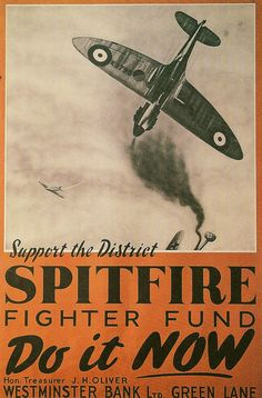 Royal Air Force Spitfire Fighter Fund (c. Ww2 Posters, Poster Ads, Ww2 Propaganda, The Spitfires, Supermarine Spitfire, Battle Of Britain, Royal Air Force, Flyer, World War Two