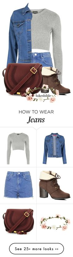 """i like jeans xx"" by lukesbible on Polyvore featuring Topshop, Boohoo, Chloé and Accessorize"