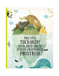 Proč není tučňákům zima Emma Book, Kids Room, Education, Books, Livros, Libros, Child Room, Book, Educational Illustrations