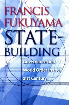 Bestseller Books Online State-Building: Governance and World Order in the 21st Century Francis Fukuyama $14.47