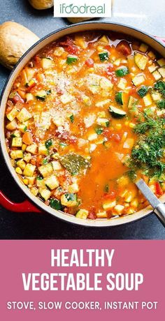 Vegetable Soup - iFOODreal - Healthy Family Recipes Best healthy and hearty homemade Vegetable Soup Recipe with any vegetables, one secret flavour booster ingredient and cooked on a stove, in slow cooker or Instant Pot. Homemade Vegetable Soups, Vegetable Soup Healthy, Homemade Soup, Healthy Vegetables, Healthy Crockpot Recipes, Vegetarian Recipes, Crockpot Vegetable Soup, Homemade Recipe, Vegan Vegetarian