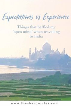 Expectations vs Experience: Things that baffled my 'open mind' when travelling to India. Some insight into what India is really like from the perspective of a first-time tourist to the country. Travel Guides, Travel Tips, Travel Humor, India Travel, Southeast Asia, Laos, Adventure Travel, Perspective, Insight