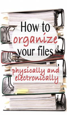 Learn how to organize your finances physically and electronically   Financegirl