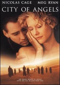 City of Angels with Nicolas Cage and Meg Ryan
