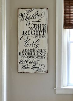 """""""Whatever is"""" Wood Sign {customizable} - Aimee Weaver Designs"""