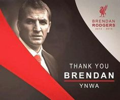 YNWA Brendan! Liverpool Fans, Liverpool Football Club, Football Team, Real Soccer, Soccer Fans, Brendan Rodgers, You'll Never Walk Alone, I Love My Wife
