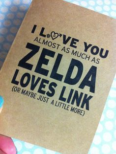 I love you almost as much as Zelda loves Link by LarissaKayDesigns, $3.75