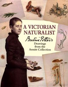Writing and illustrating childrens' books was not Potter's first passion. Her early enthusiasm was natural history, and in particular the study of fungi. If she had been born even a half-century later, we might know her as a mycologist, an expert on mushrooms. She haunted the woods seeking new specimens, which she represented in beautiful and scientifically accurate drawings and water colors.