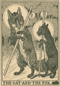 Have you ever heard of Jean de la Fontaine's The Cat and The Fox? The 17th Century French author certainly had a...