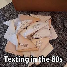Texting in the old days... before mobile phones, before social media. We did it the hard way (and got caught a lot of the time).
