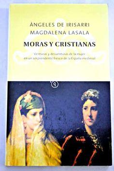 Moras y cristianas - Irisarri, çngeles de comprar el libro en tu libreria online Buscalibre Chile