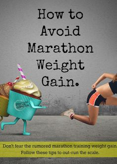 "Marathon training weight gain is essentially the ""Freshman of the running world. The phenomenon where runners training to complete a mile race pack on a Marathon Tips, Half Marathon Training, Marathon Training Plan Beginner, Big Sur Marathon, Disney Marathon, Running Workouts, Running Tips, Running Humor, Marathon Running Motivation"