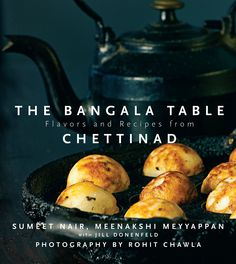The Bangala Table: Flavors and Recipes from Chettinad http://www.amazon.in/The-Bangala-Table-Flavors-Chettinad/dp/9351567079/?ref=cm_cr_pr_product_top&ie=UTF8