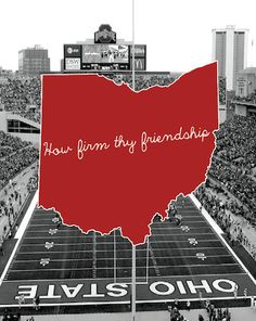 Ohio State print - How Firm Thy Friendship NEW