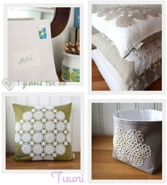 doily crafts - pillows and storage bins-for all my Granny's old doilys that have been sitting in storage!