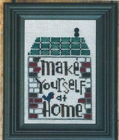 """Make Yourself At Home"" is the title of this cross stitch pattern from Bent Creek that is part of the Welcome Home Snapper Series from this ..."