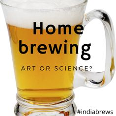 Homebrewing is the activity of brewing craft beer, mead or wine for personal, non-commercial purposes.  Brewing beer at home requires a lot of efforts whereas it can be purchased for a couple hundred bucks at the liquor store or nearby pubs. It is the passion for experimenting with the flavours that keep the homebrewers engaged.  Read More.