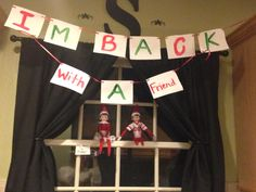 Bringing back our elf one the shelf & introducing another one!