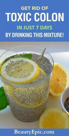 Get rid of toxic colon in Just 7 Days by Drinking this Mixture!