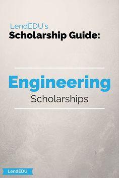 LendEDU's Scholarship Guide: Engineering Students