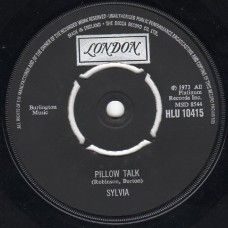 """7"""" 45RPM Pillow Talk/My Thing by Sylvia from London Records (HLU 10415)"""