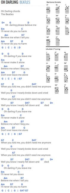 Oh Darling - The Beatles. Chords for Baritone Uke and Standard Uke with C tuning. #ukulelelessons Ukulele Chords Songs, Guitar Chords For Songs, Guitar Chord Chart, Lyrics And Chords, Music Lyrics, Music Quotes, Quotes Quotes, Music Lessons, Guitar Lessons