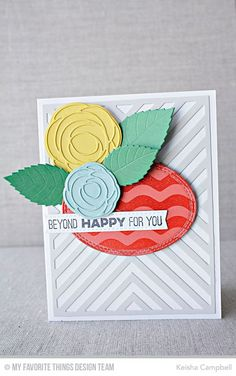 Scribble Roses Die-namics, Scribble Roses Overlay Die-namics, Friends Like Us, Wave Background, Double Stitched Oval STAX Die-namics, Four Way Chevron Cover-Up Die-namics, Layered Leaves Die-namics - Keisha Campbell #mftstamps