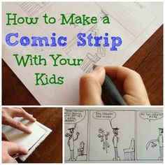 How to Make a Comic Strip with Your Kids // I'm not artistic at all, but still a good kid idea.