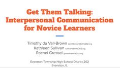 Get Them Talking: Interpersonal Communication for Novice Learners Communication Activities, Interpersonal Communication, Spanish Basics, Spanish Lessons, Spanish Class, Spanish Activities, Learning Spanish, Spanish Games, Classroom Tools