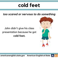Expression: Cold feet