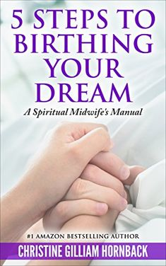 Christine Gilliam Hornback Author, Artist, and Inspirational Speaker,Spiritual Midwife, Self-Publishing Coach Birthing Your Dreams Author Services. Just Dream, Dream Life, Inspirational Blogs, Proverbs 31 Woman, Book Trailers, Latest Books, Self Publishing, Free Reading, Writing A Book