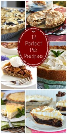 12 Perfect Pie Recipes | CatchMyParty.com