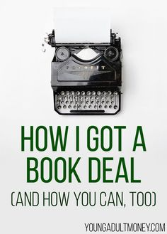 I share how I got a book deal and how you can too. I explain exactly how the process worked and tips for those who want to get a book deal.