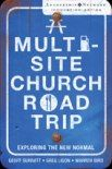 """This book takes you on an engaging and humorous guided tour of the multi-site church movement and looks at why it has become the """"new normal"""" for growing churches."""